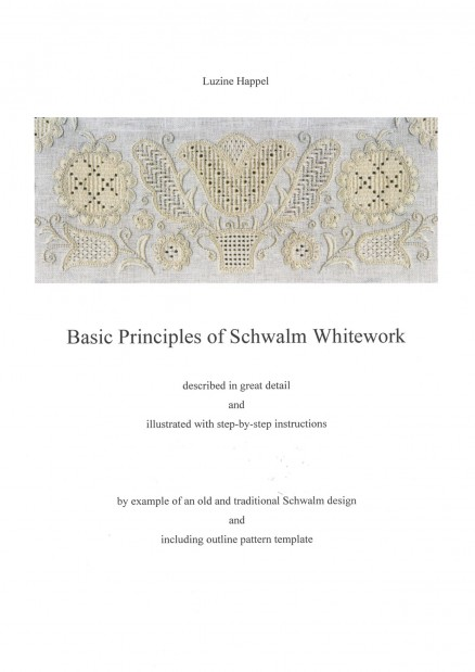 Basic Principles of Schwalm Whitework - Luzine Happel