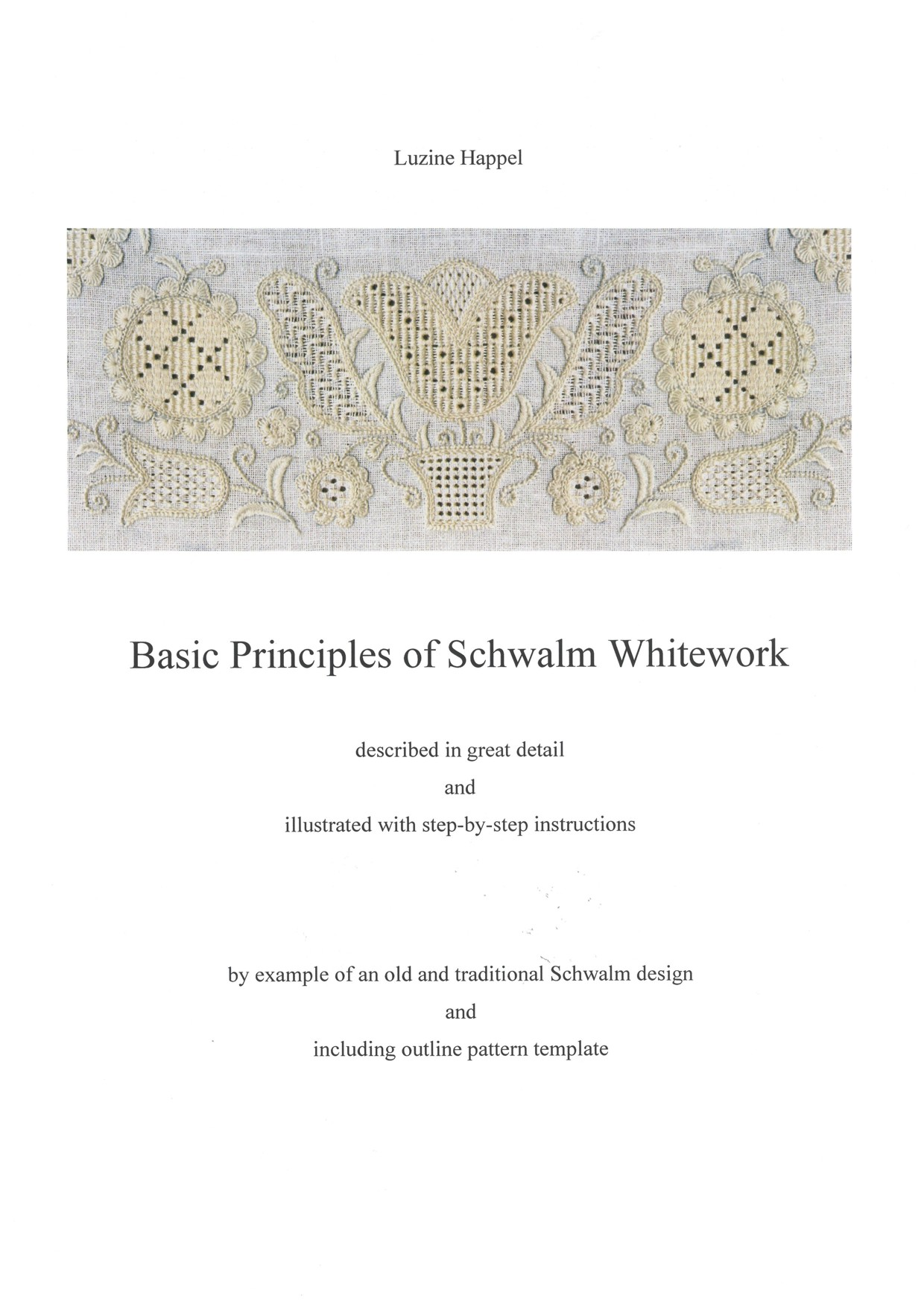 Basic Principles of Schwalm Whitework 1 / 8