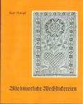 Alte bäuerliche Weißstickereien Karl Rumpf