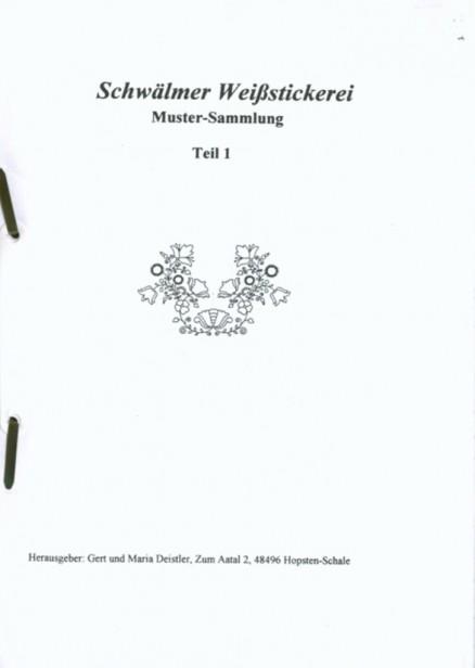 Schwälmer Weißstickerei Mustersammlung Teil 1 - Gert und Maria Deistler