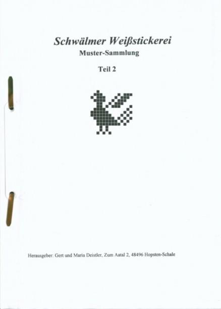 Schwälmer Weißstickerei Mustersammlung Teil 2 - Gert und Maria Deistler