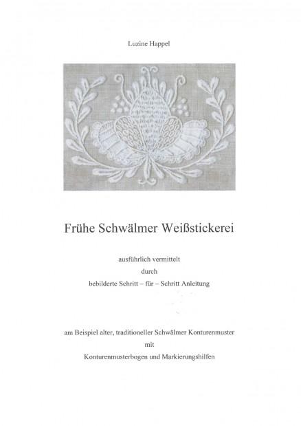 Frühe Schwälmer Weißstickerei - Luzine Happel