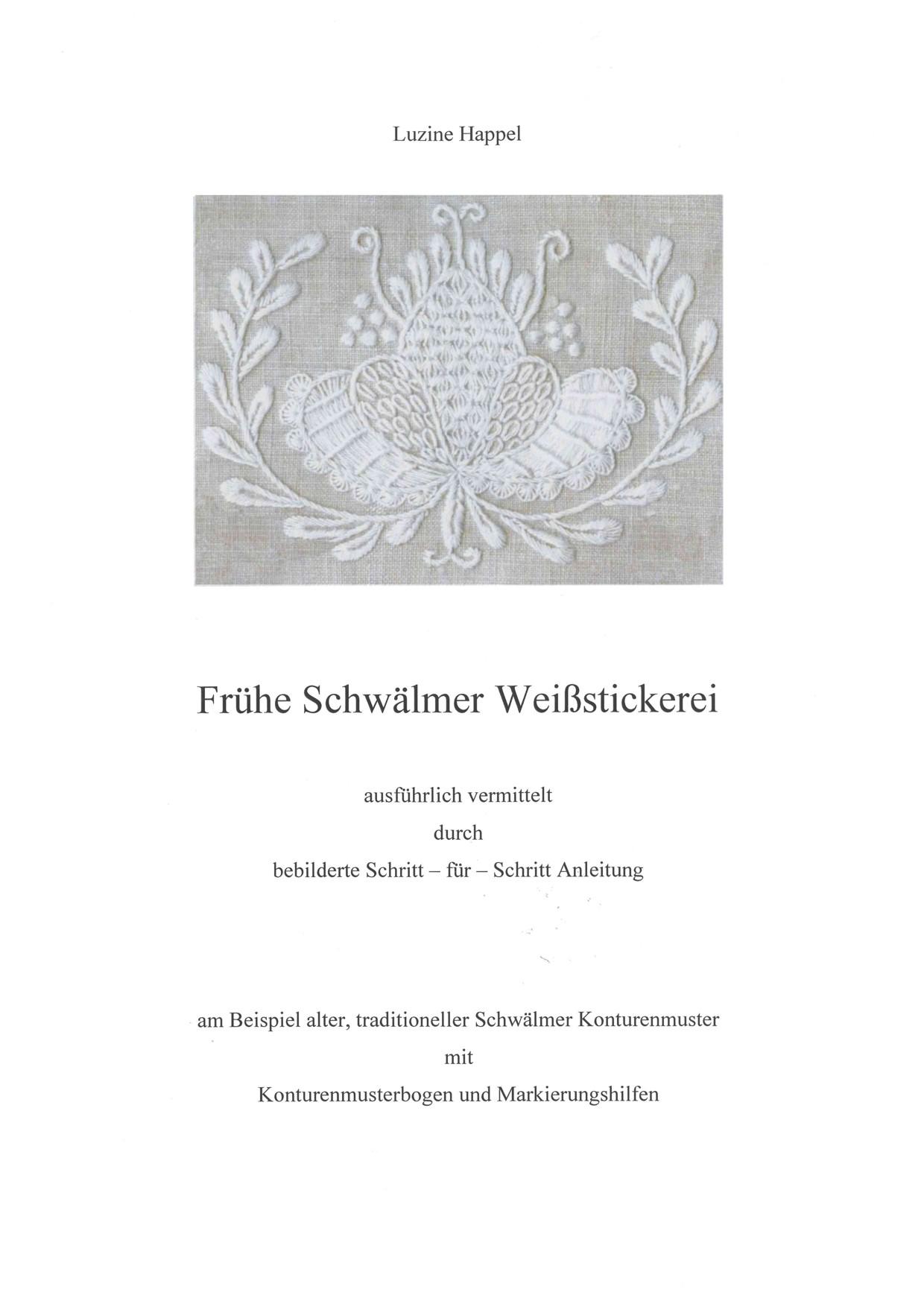 Frühe Schwaelmer Weißstickerei 1 / 7