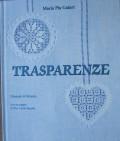Trasparenze - Maria Pia Gaiart