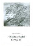 Hessenstickerei Schwalm - Thekla Gombert