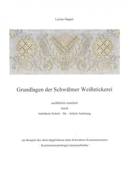 Grundlagen der Schwälmer Weißstickerei - Luzine Happel