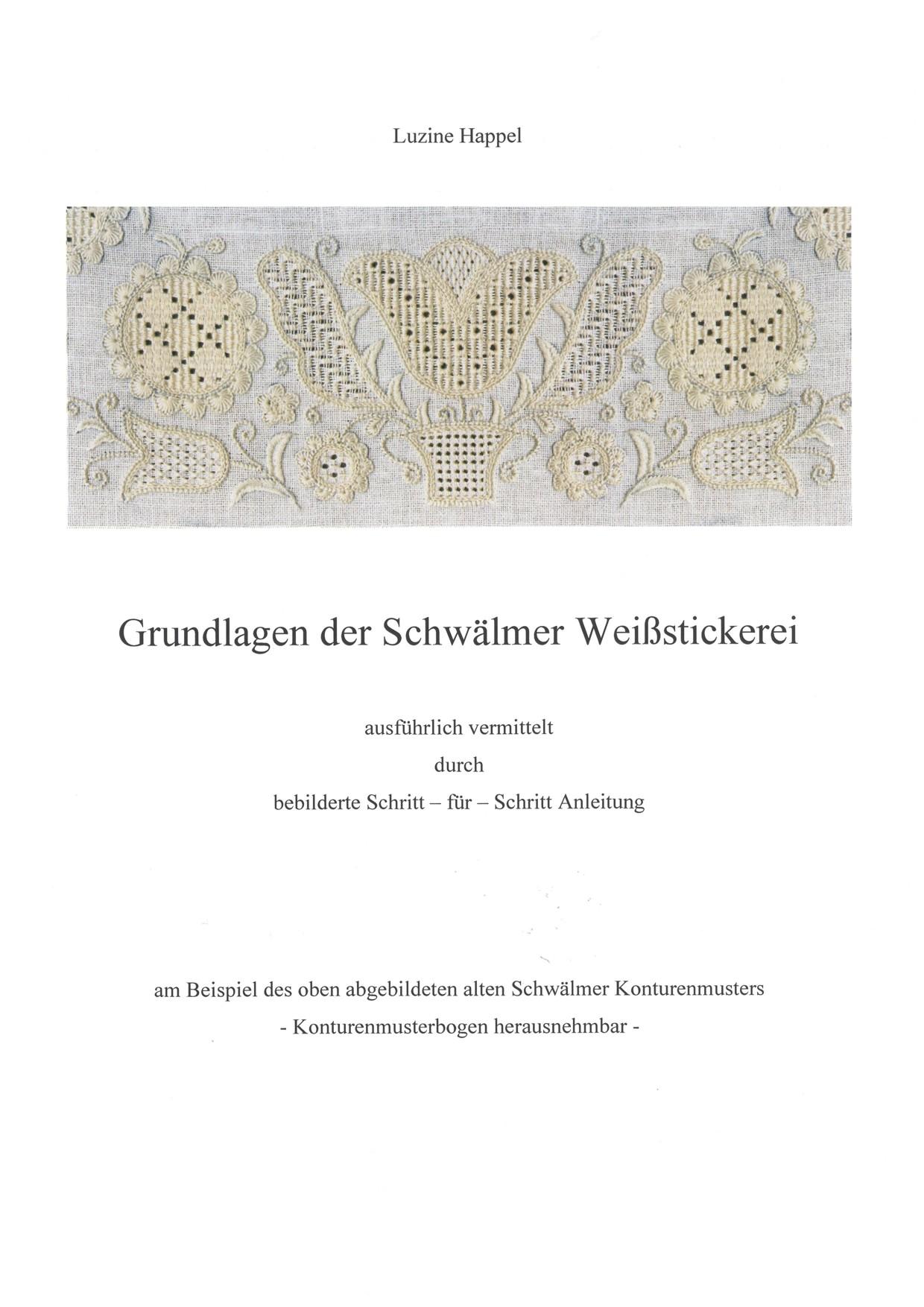 Grundlagen der Schwaelmer Weissstickerei 1 / 8