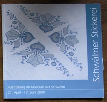 Museum der Schwalm - Ausstellungskatalog 2000