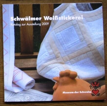 Museum der Schwalm - Ausstellungskatalog 2009