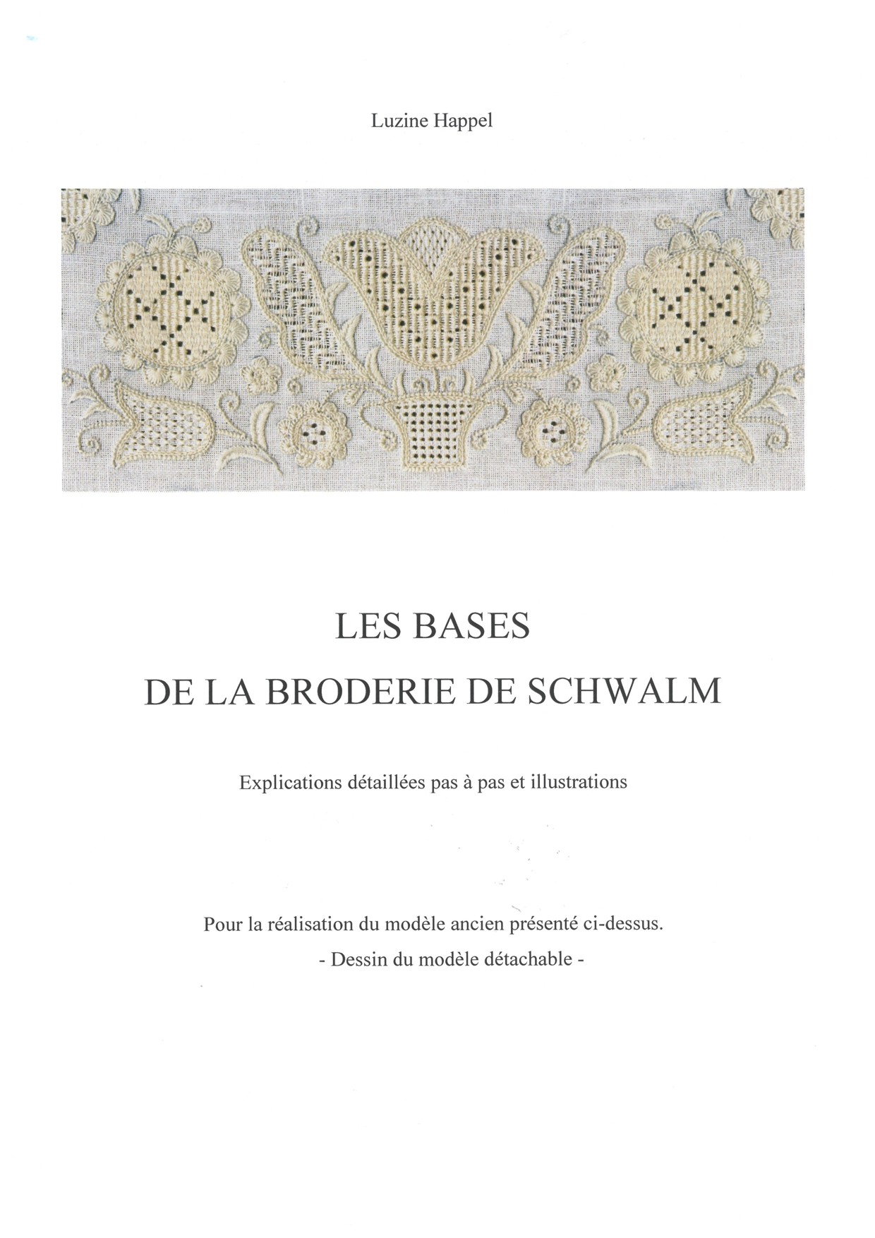 LES BASES DE LA BRODERIE DE SCHWALM 1 / 8