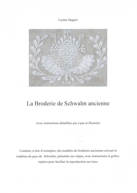 La broderie de Schwalm ancienne