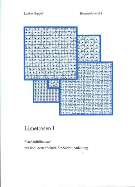 Limetrosen I - Luzine Happel