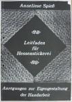 Leitfaden für Hessenstickerei - Anneliese Spieß
