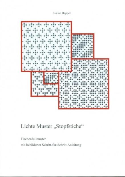 """Lichte Muster """"Stopfstiche"""" - Luzine Happel"""