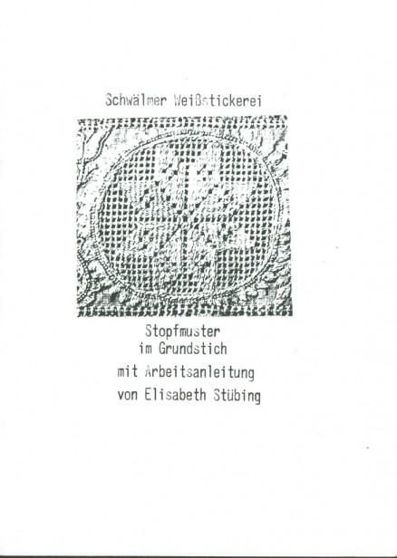 Schwälmer Weißstickerei - Elisabeth Stübing