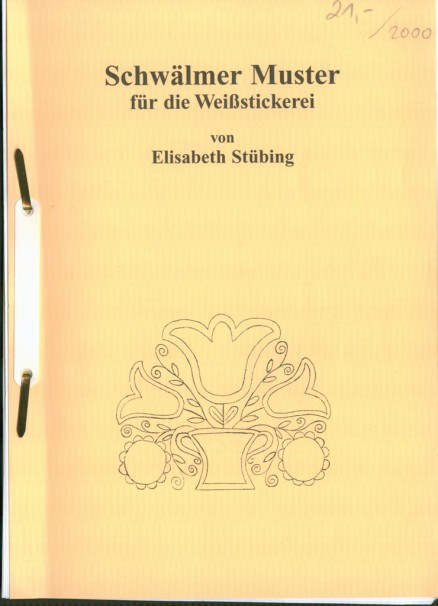 Schwälmer Muster für die Weißstickerei - Elisabeth Stübing
