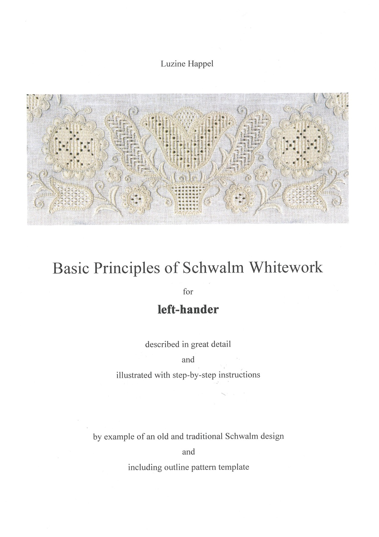 Basic Principles of Schwalm Whitework - for left-handed 1 / 8