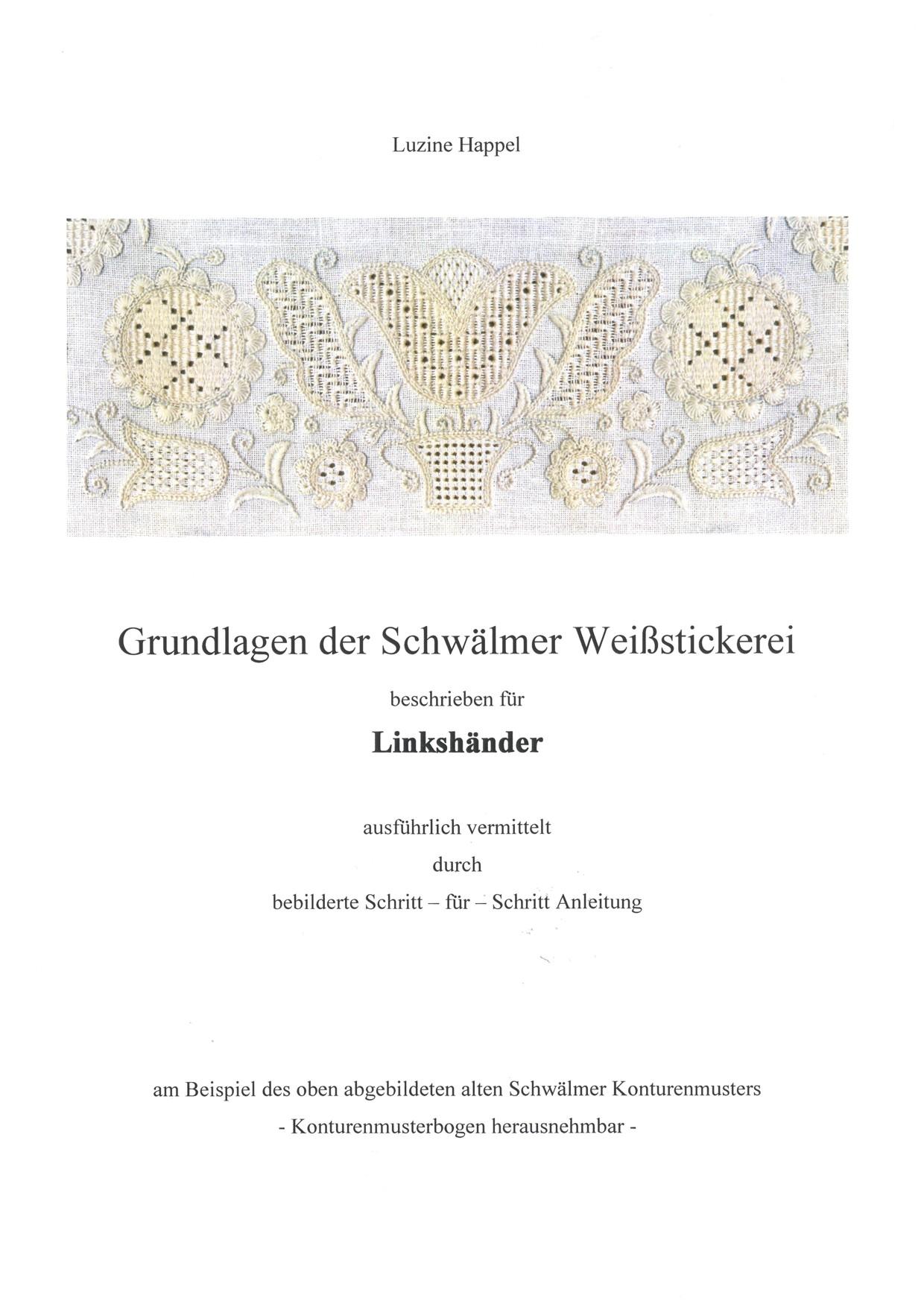 Grundlagen der Schwälmer Weißstickerei - für Linkshänder 1 / 8