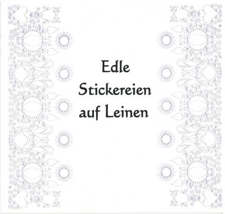 Ausstellungskatalog 2005 - Gert und Maria Deistler - Edle Stickereien auf Leinen (Sublime Embroidery on Linen)