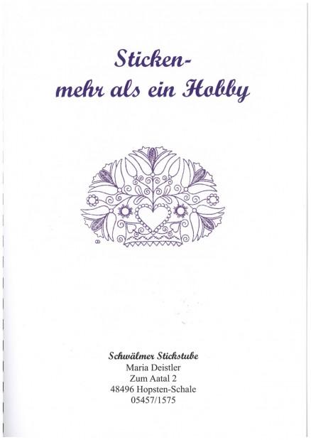 Ausstellungskatalog 2009 - Maria Deisler - Sticken – mehr als ein Hobby (Embroidery – more than a hobby)