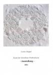 Ausstellungskatalog 2011 - Luzine Happel - Kunst der Schwälmer Weißstickerei