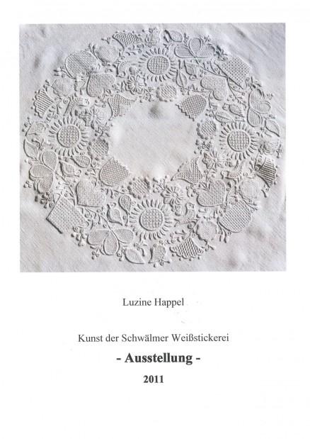Ausstellungskatalog 2011 - Luzine Happel - Kunst der Schwälmer Weißstickerei (The Art of Schwalm Whitework)