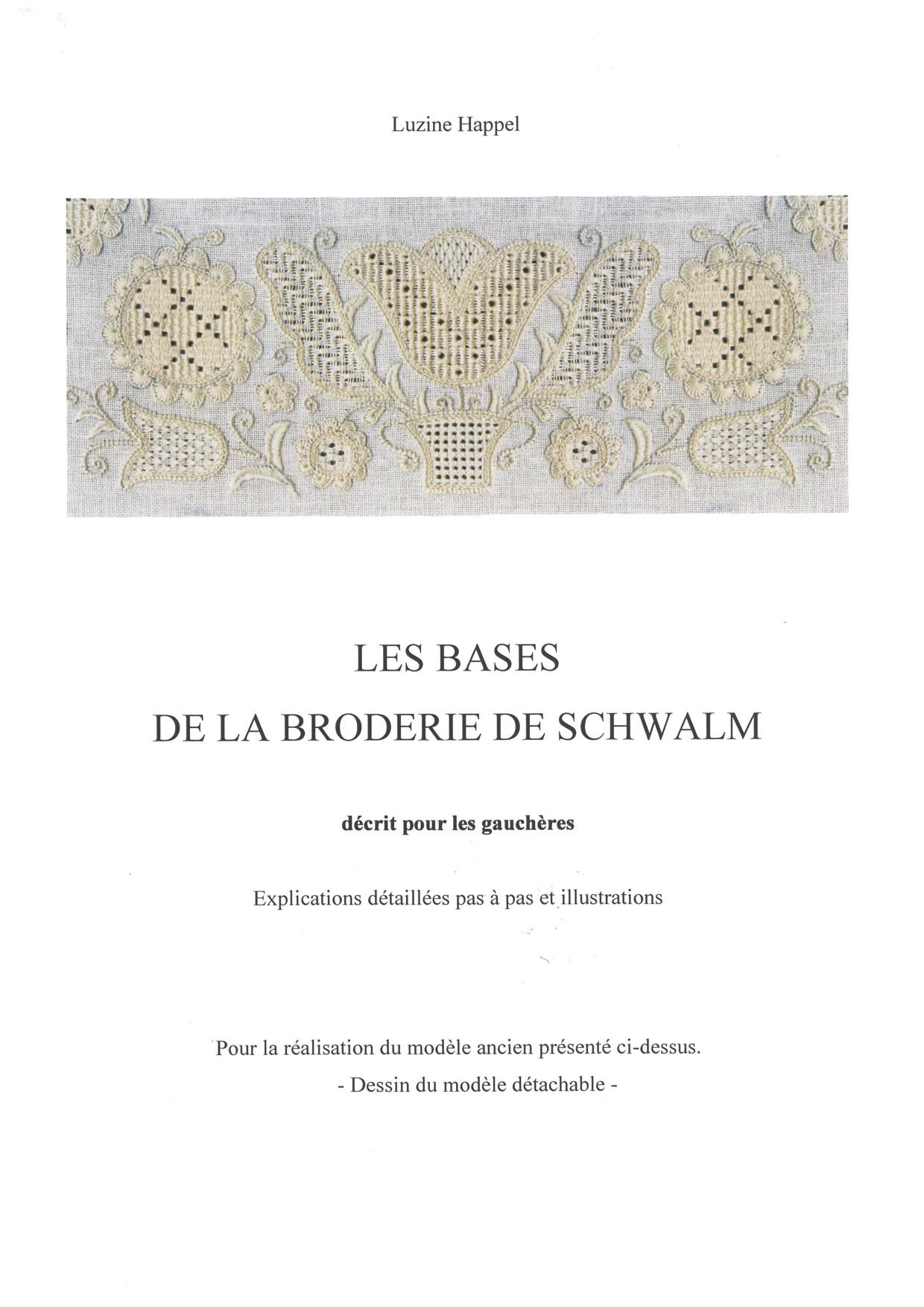 LES BASES DE LA BRODERIE DE SCHWALM - for left-handed 1 / 8