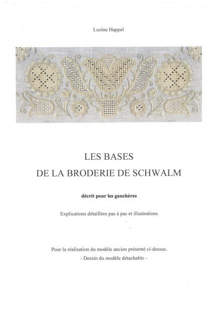 Les Bases de la Broderie de Schwalm – décrit pour les gauchères
