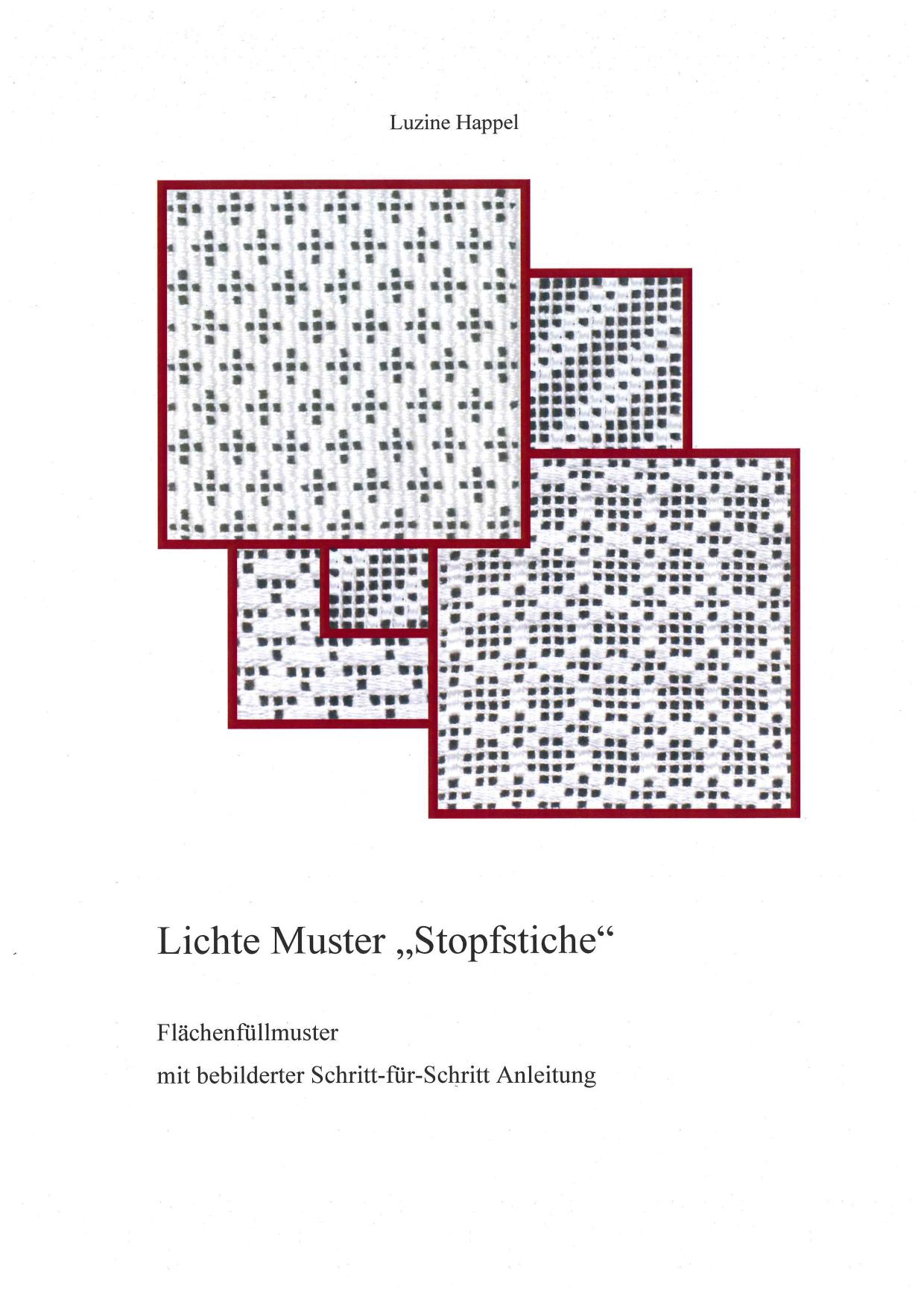 """Lichte Muster """"Stopfstiche"""" 1 / 7"""