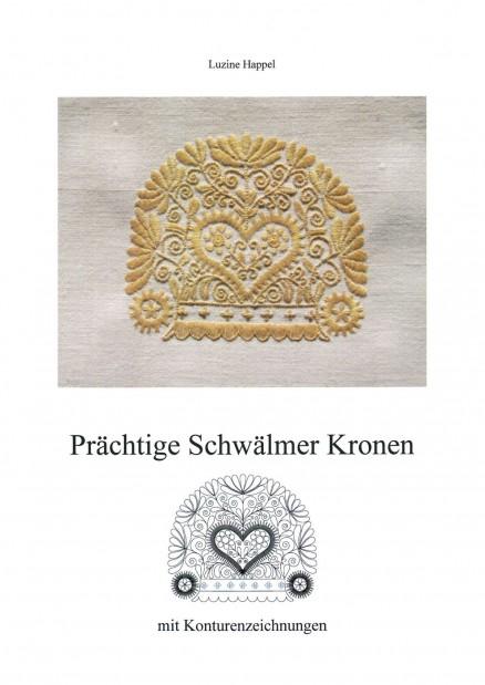 Prächtige Schwälmer Kronen (Band 2)