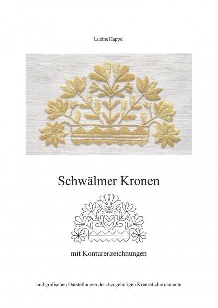 Schwälmer Kronen Band 1