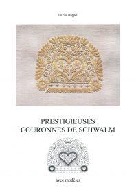 Prestigieuses couronnes de Schwalm