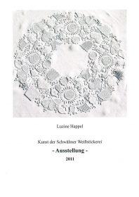 Kunst der Schwälmer Weißstickerei - Ausstellungskatalog 2011