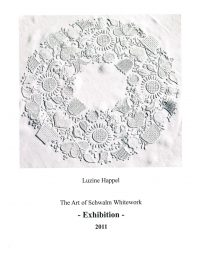 Exhibition Catalogue 2011 The Art of Schwalm Whitework