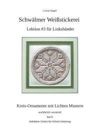 Lektion #3 für Linkshänder - Kreis-Ornamente mit Lichten Mustern