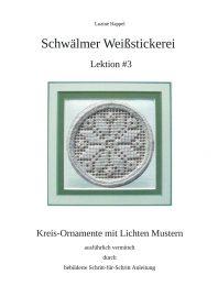 Lektion #3 - Kreis-Ornamente mit Lichten Mustern
