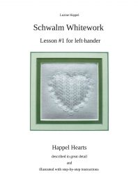 Schwalm Whitework - Lesson #1 for left-hander - Happel Hearts