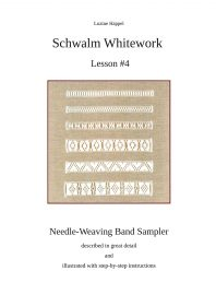 Schwalm Whitework – Lesson #4 – Needle-Weaving Band Sampler