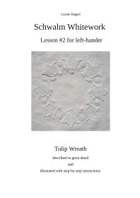 Lesson #2 for left-hander - Tulip Wreath