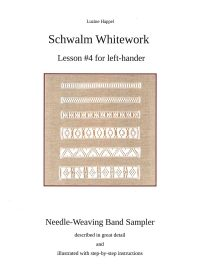 Lesson #4 for left-hander - Needle-Weaving Band Sampler